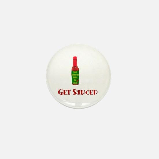 Get Sauced Mini Button