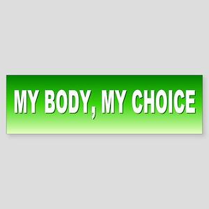 MY BODY... Bumper Sticker