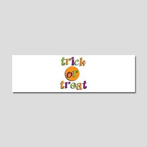 Trick or Treat 2 Car Magnet 10 x 3