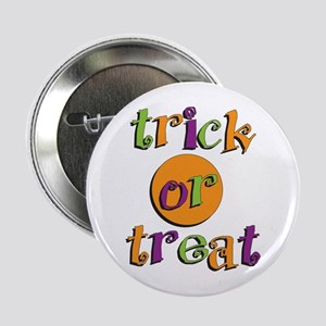 "Trick or Treat 2 2.25"" Button"