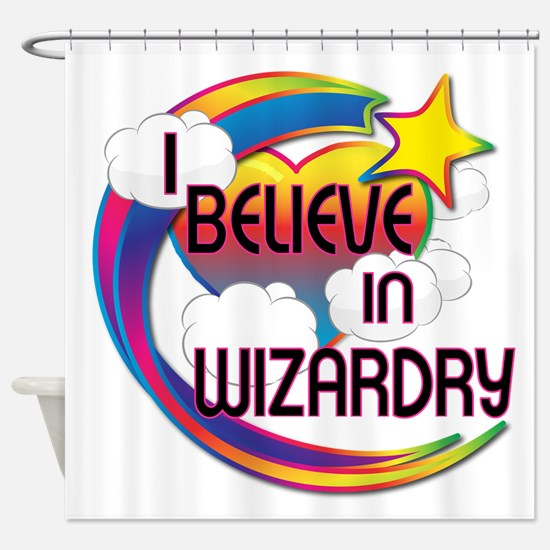 I Believe In Wizardry Cute Believer Design Shower