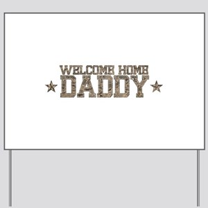 Welcome Home AIR FORCE Daddy Yard Sign