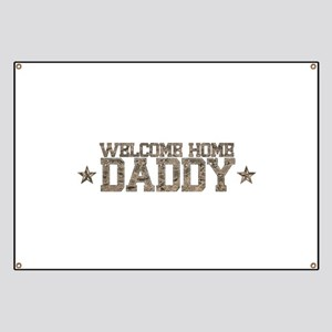 Welcome Home AIR FORCE Daddy Banner