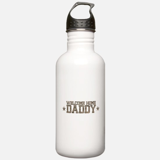 Welcome Home AIR FORCE Daddy Water Bottle