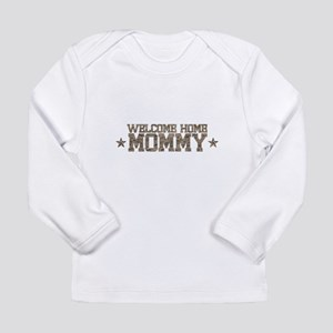 Welcome Home AIR FORCE Mommy Long Sleeve T-Shirt