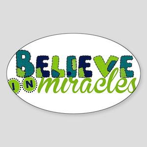 Believe in Miracle Sticker