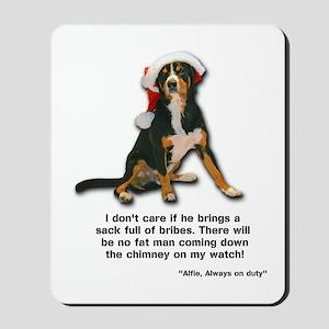 Not on My Watch! Entlebucher Christmas Mousepad