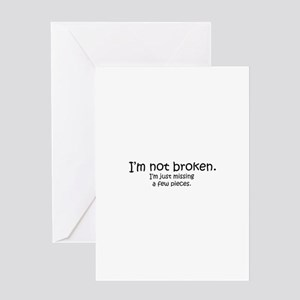 Not Broken - Dark Writing Greeting Cards