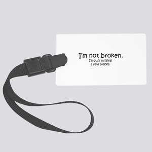 Not Broken - Dark Writing Luggage Tag