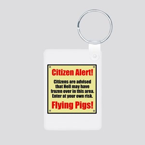 Citizen Alert! Flying Pigs! Aluminum Photo Keychai