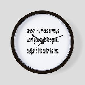 Ghost Hunters Do It Louder Wall Clock