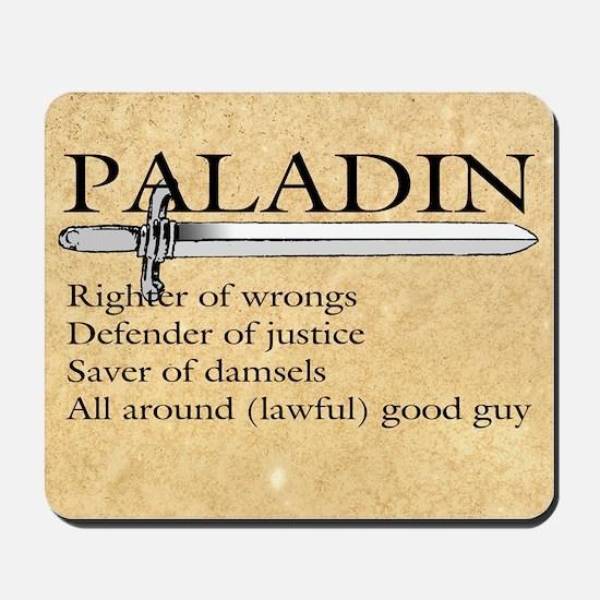 Paladin - Lawful good guy Mousepad
