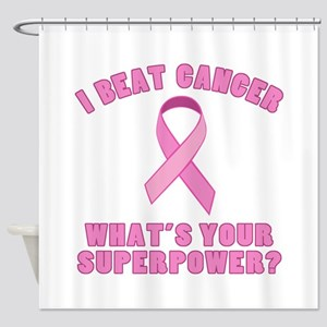I Beat Cancer Superpower Shower Curtain