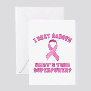 I Beat Cancer Superpower Greeting Card