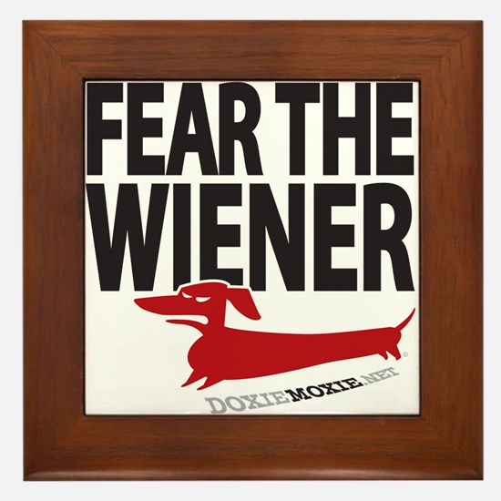 Fear the Wiener Framed Tile