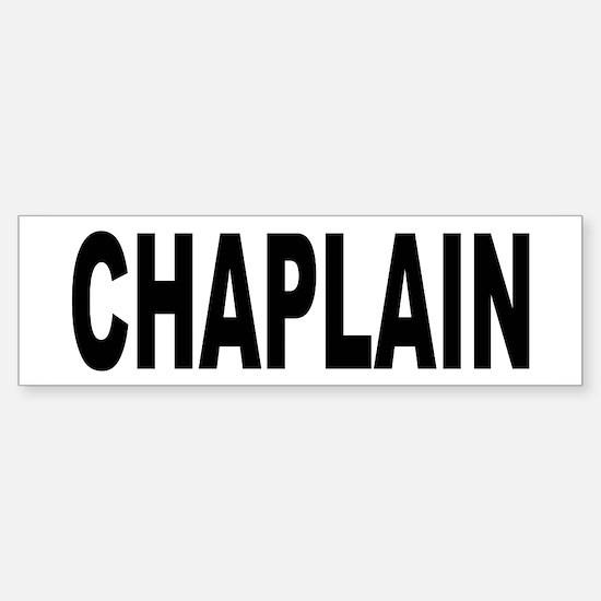 Chaplain Bumper Bumper Bumper Sticker