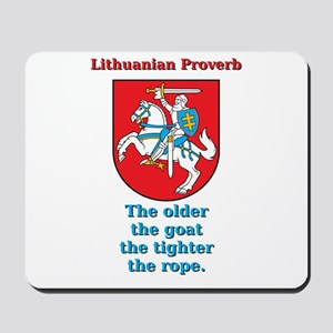The Older The Goat - Lithuanian Proverb Mousepad