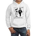 Don't Have Time To Teach Hooded Sweatshirt