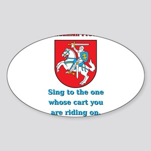 Sing To The One - Lithuanian Proverb Sticker (Oval