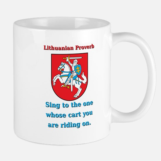 Sing To The One - Lithuanian Proverb Mug