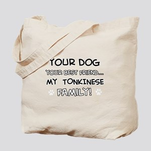 My Tokinese Cat is Family Tote Bag
