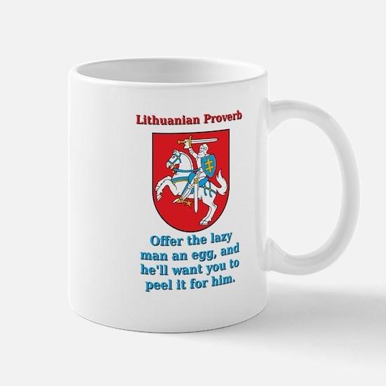 Offer The Lazy Man - Lithuanian Proverb Mug