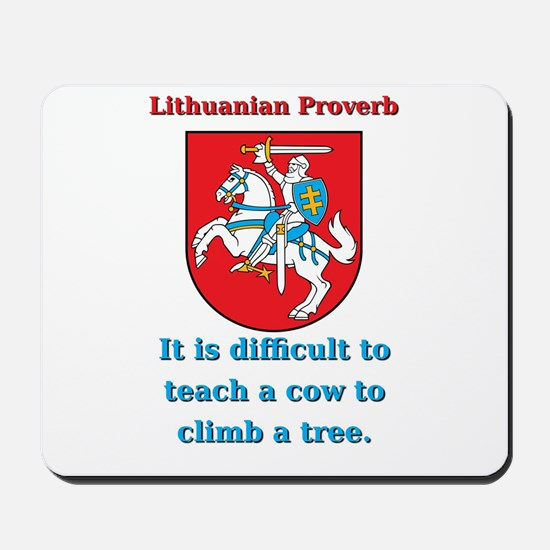It Is Diffucult To Teach - Lithuanian Proverb Mous