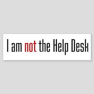 I am not the Help Desk Bumper Sticker