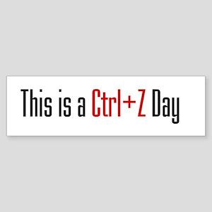 Ctrl + Z Day Bumper Sticker