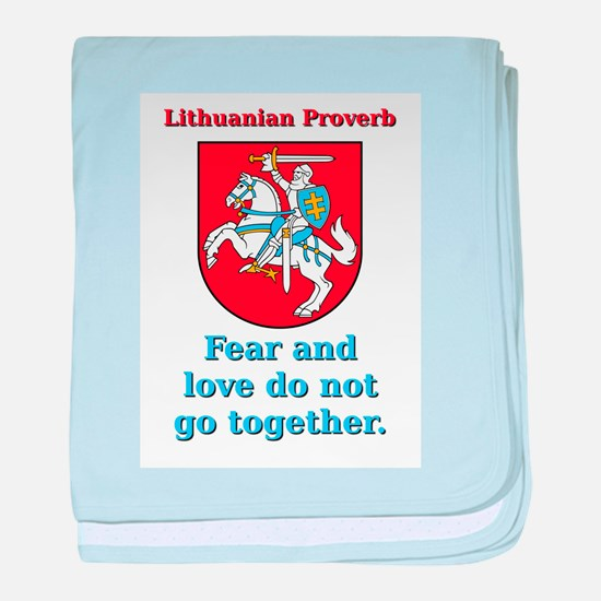 Fear And Love - Lithuanian Proverb baby blanket