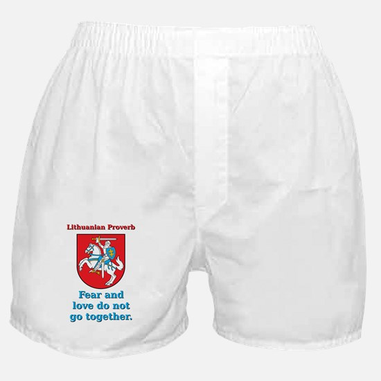 Fear And Love - Lithuanian Proverb Boxer Shorts