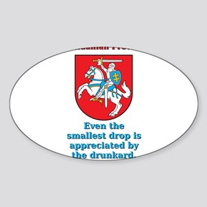 Even The Smallest Drop - Lithuanian Proverb Sticke