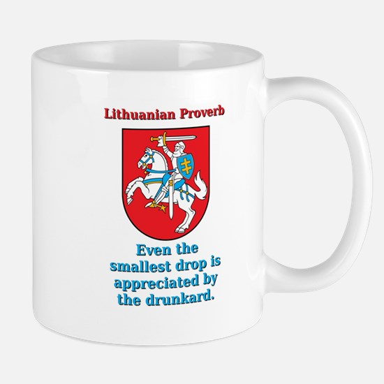 Even The Smallest Drop - Lithuanian Proverb Mug