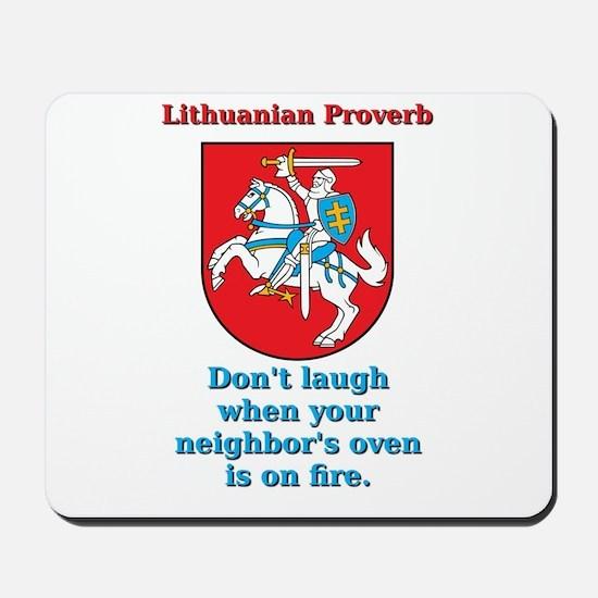 Don't Laugh - Lithuanian Proverb Mousepad