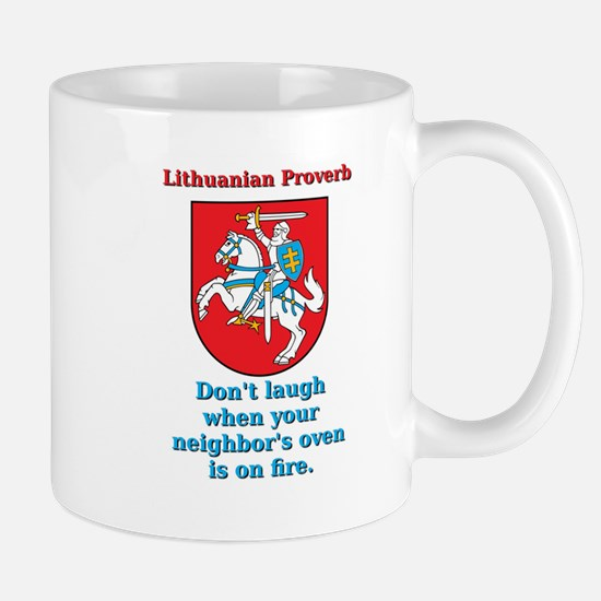 Don't Laugh - Lithuanian Proverb Mug