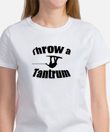 Throw a Tantrum Women's T-Shirt