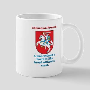 A Man Without A Beard - Lithuanian Proverb 11 oz C
