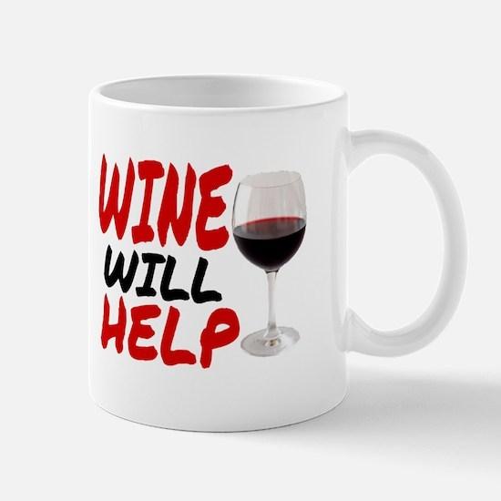 WINE WILL HELP Mugs