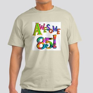 Awesome 85 Birthday Light T-Shirt
