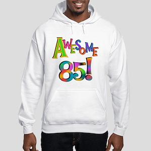 Awesome 85 Birthday Hooded Sweatshirt