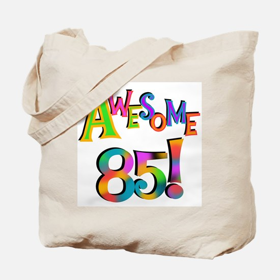 Awesome 85 Birthday Tote Bag