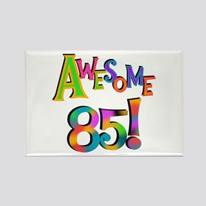Awesome 85 Birthday Rectangle Magnet
