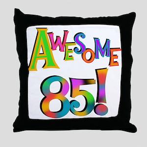 Awesome 85 Birthday Throw Pillow