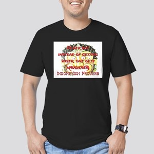 Older But Instead - Indonesian Proverb T-Shirt