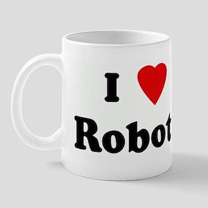 I Love Robots Mug