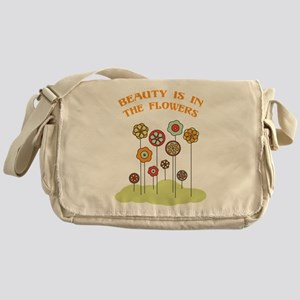 Beauty Is In The Flowers Messenger Bag