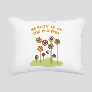 Beauty Is In The Flowers Rectangular Canvas Pillow