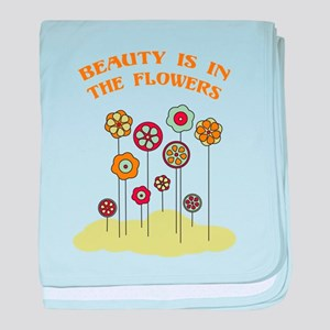 Beauty Is In The Flowers baby blanket