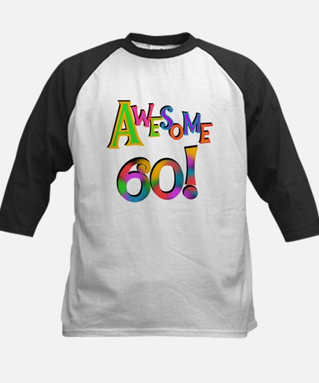 Awesome 60 Birthday Kids Baseball Jersey
