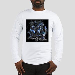 O CAPTAIN, MY CAPTAIN - Long Sleeve T-Shirt